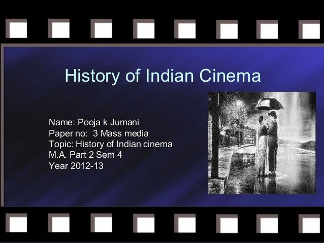 history of indian cinema History of indian cinema and millions of other books are available for amazon kindle learn more enter your mobile number or email address below and we'll send you a link to download the free kindle app.