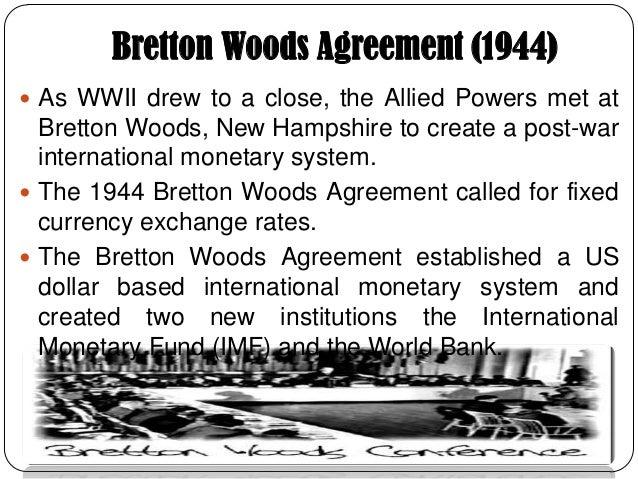 History of international financial markets bretton woods agreement platinumwayz