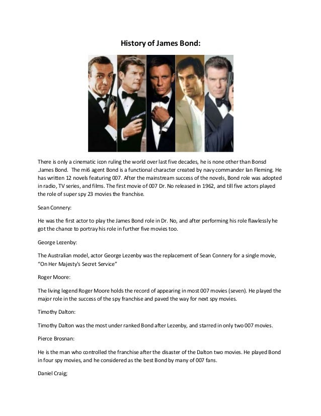 History of James Bond: There is only a cinematic icon ruling the world over last five decades, he is none other than Bonsd...
