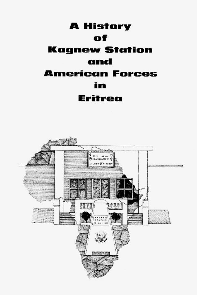 History of Kagnew Station and American Forces in Eritrea Slide 3