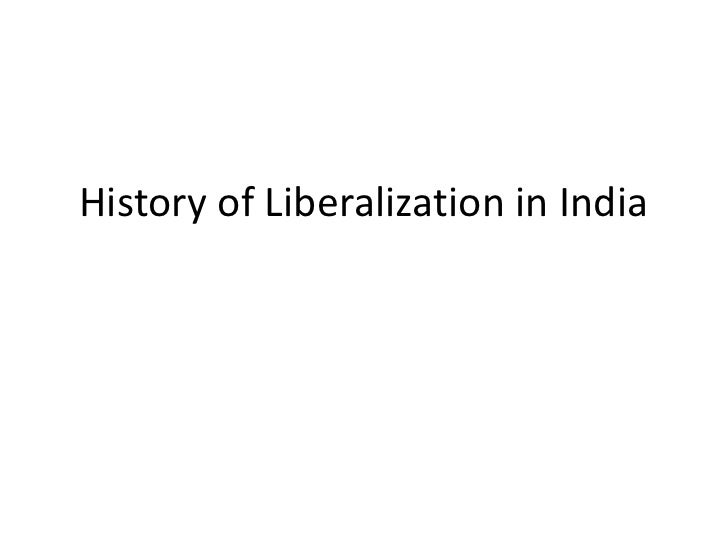 History of Liberalization in India