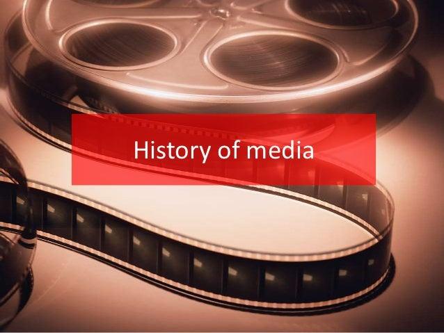 History of media