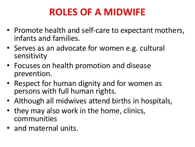 the traditional roles of women and midwives Women were not offered such leadership roles and continued their traditional  women as traditional  traditional healers may be the midwives who.