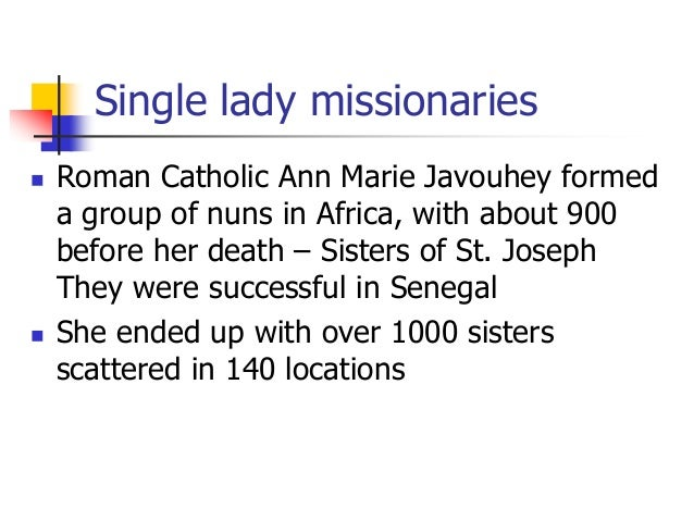farrar catholic single women St teresa and the single ladies by i am not catholic i can't remember the last time i saw a television show or a film about a single woman.