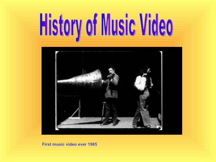 History of Music Video First music video ever 1985