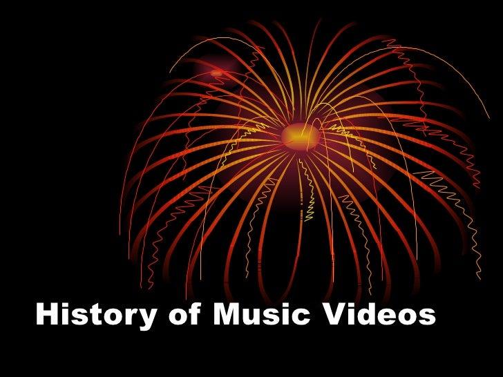 History of Music Videos