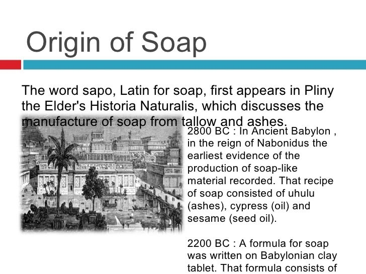 The History of Soapmaking