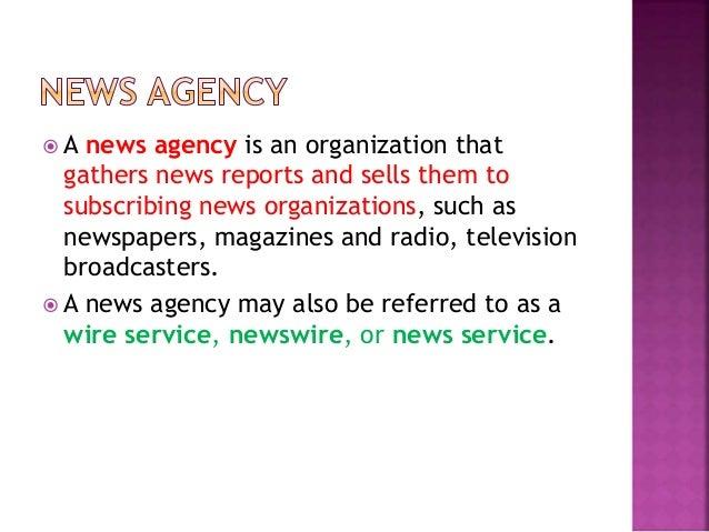 History of news agency Slide 2