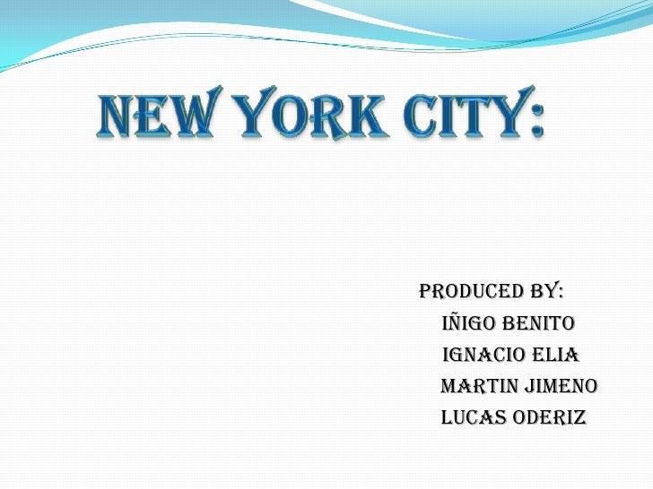 Produced by:  Iñigo Benito  Ignacio Elia  Martin Jimeno  Lucas oderiz