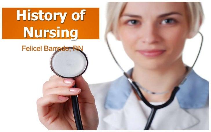 History of NursingFelicel Barredo, RN