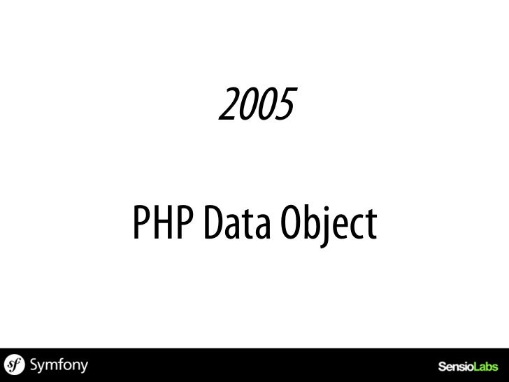 • PECL extension as of PHP 5.0.0• Core extension since PHP 5.1.0 (11/2005)• 12 official drivers as of today• Extensible ...