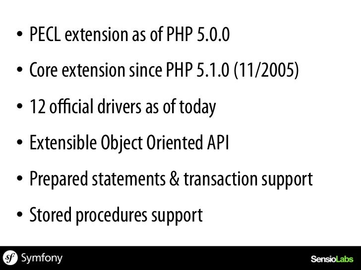 «PDO provides a data-access abstractionlayer, which means that, regardless ofwhich database youre using, you use thesame ...