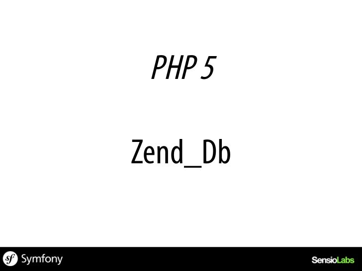 class AuthorGateway    extends Zend_Db_Table_Abstract{    protected $_name = authors;    protected $_primary = author_id;}