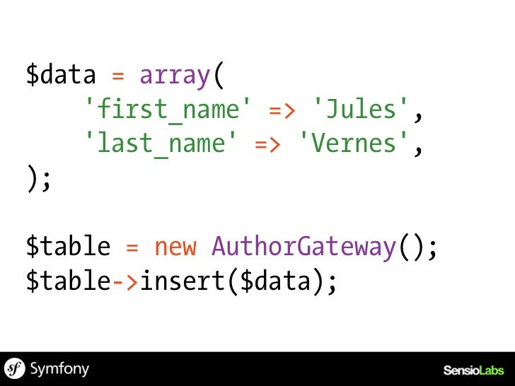 $table = new AuthorGateway();// New empty row$row = $table->createRow();// Insert a new row$row->firstName = Jules;$row->l...