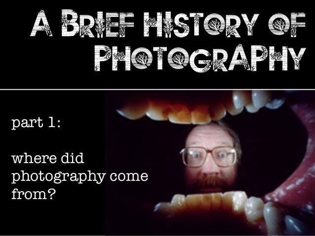 a brief history of photography part 1: where did photography come from?