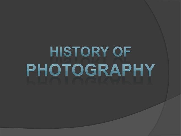 Niepce 1827 •Niepce took the first ever permanent photograph