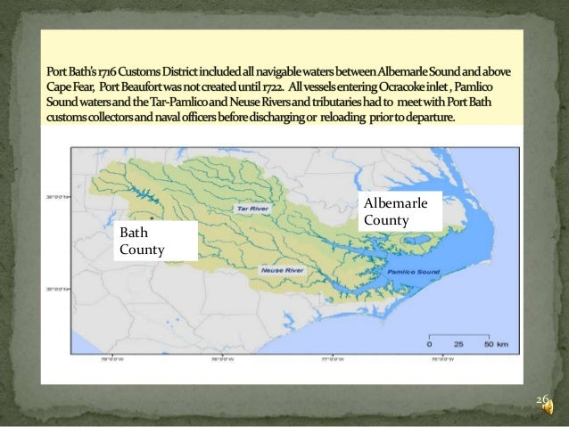 History of NC Colonial and Continental Port of Bath and ...