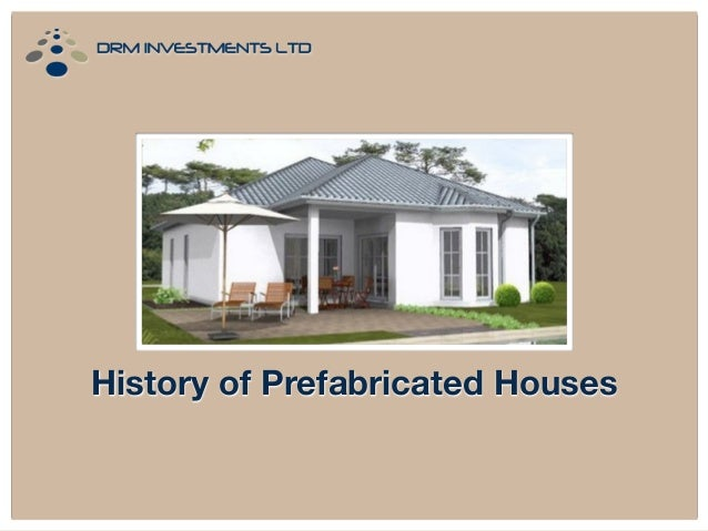 History of Prefabricated Houses