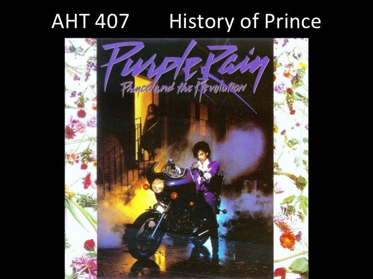 AHT 407     History of Prince