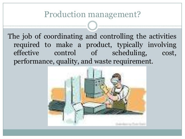 history of operations management 1 11 introduction 12 historical evolution of production and operations management 13 concept of production 14 production system 15 production management.
