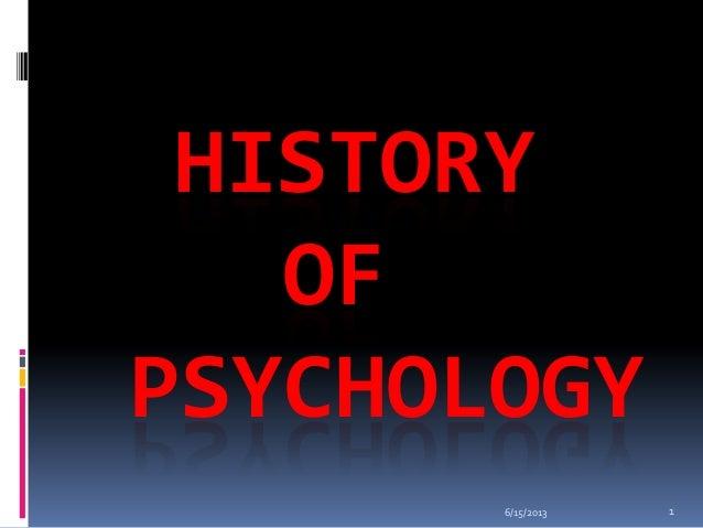 HISTORYOFPSYCHOLOGY6/15/2013 1