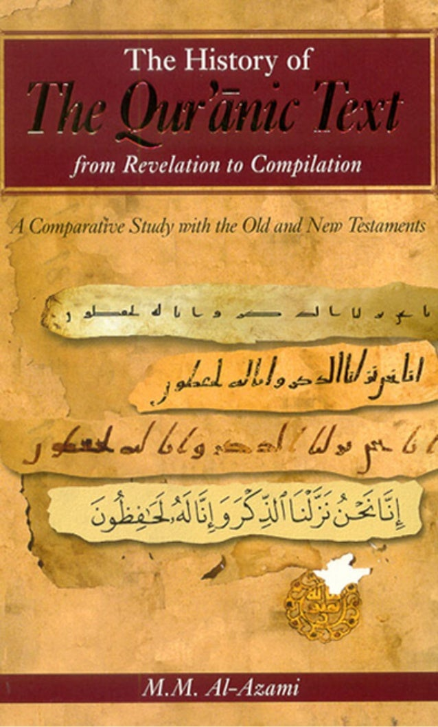 THE HISTORY OF THE QUR'ANIC TEXT