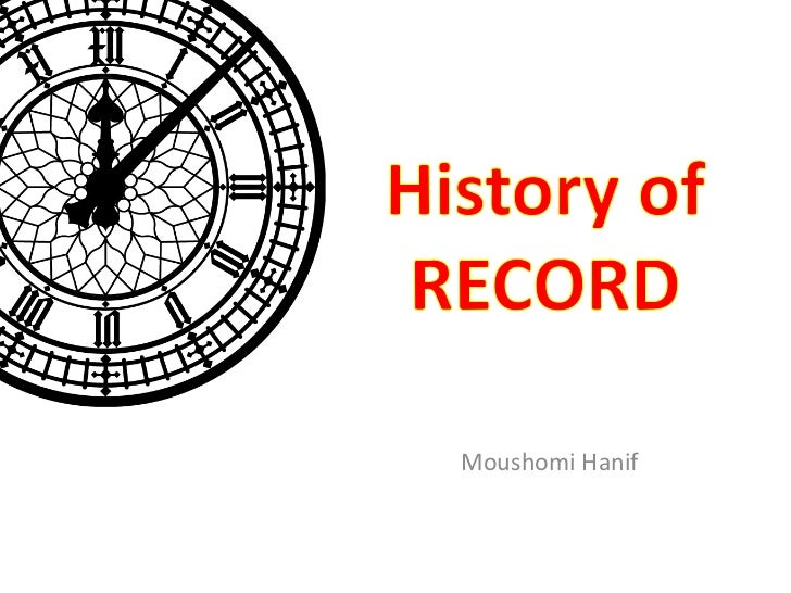 History of RECORD<br />MoushomiHanif<br />