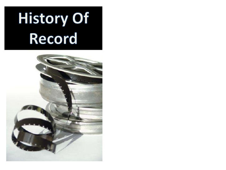 History Of Record<br />