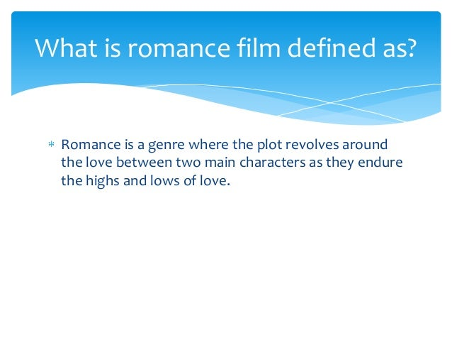 essay on romance genre A definition and overview of literary genres to guide you in describing the style, technique, tone, length, and content of your – and others' – literary.