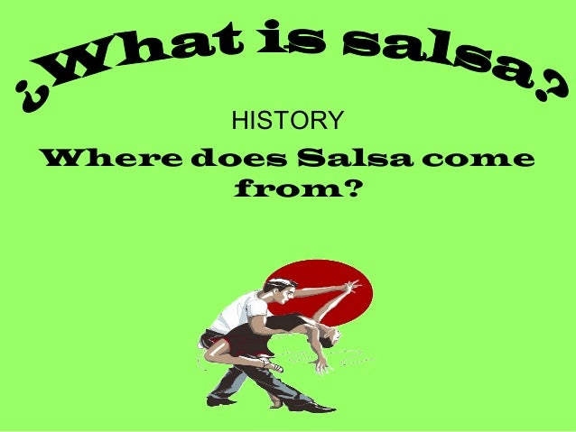a history of salsa music Students will research and discuss the history of clave and its role in various  styles of  .