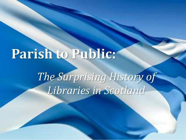 Parish to Public: The Surprising History of Libraries in Scotland