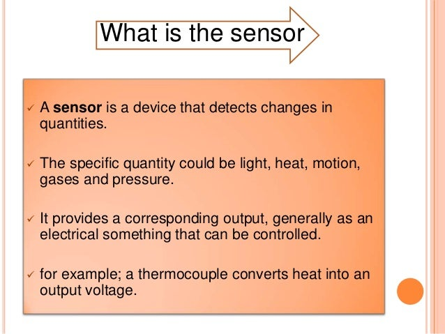 history of sensor History the invention of the  the solid construction and the lack of moving parts makes the hall sensor ideal to work in harsh environments and under heavy.
