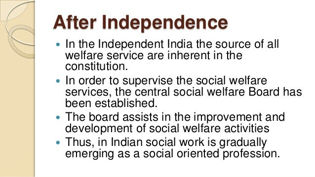 history of social work after independence in the independent