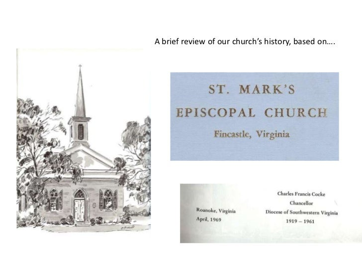 A brief review of our church's history, based on….