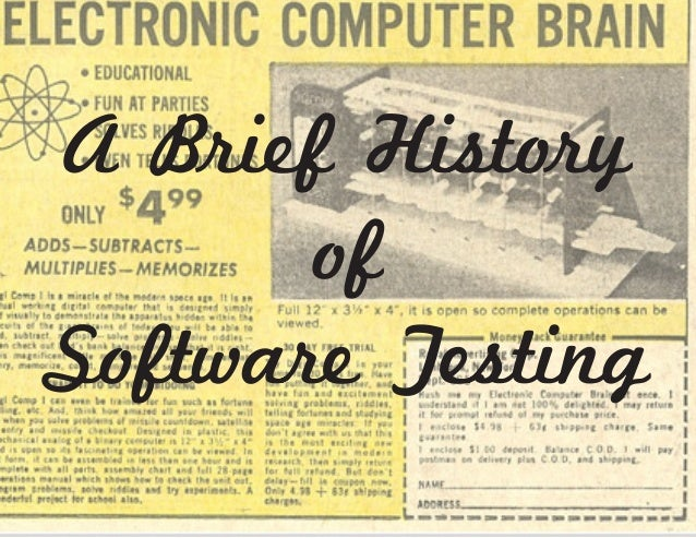 A Brief History of Software Testing
