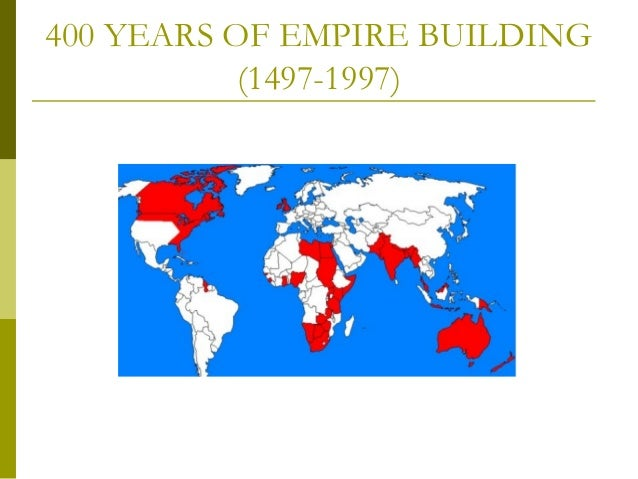 the history of the british empire The british empire is now at its largest but england has lost the mantle of the most powerful nation on earth now to be only equal with up and coming nations like usa, germany and japan world wide there is an anti colonial fever and freedom signals are being received by all the european colonial powers.