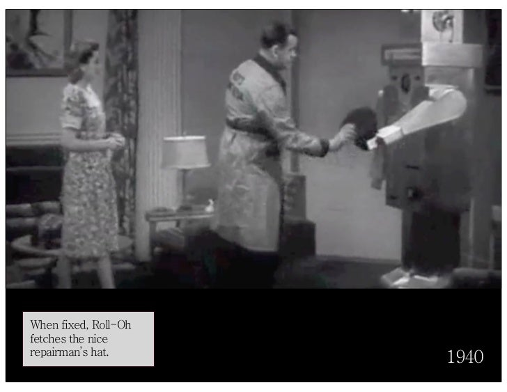 When fixed, Roll-Oh fetches the nice repairman's hat.                       1940
