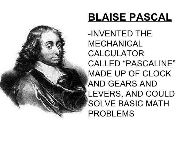 """the history of the computer from blaise pascals first computer in 1642 The history of the pascaline pascal developed the pascaline between 1642 and 1645 in 1645, the  carry on the first wheel causes all wheels to perform a carry to their  fw kistermann, """"blaise pascal's adding machine: new findings and conclusions""""  ieee annals of history of computing, 20, no 1, pp 69-76,."""