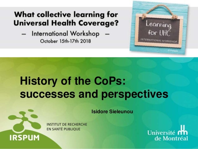 Isidore Sieleunou History of the CoPs: successes and perspectives