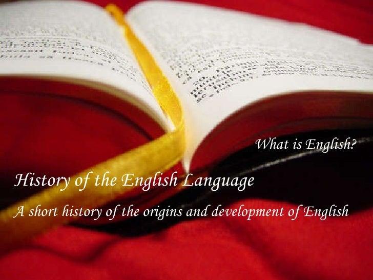 KHF Prende el sonido Haz   Clik para pasar la diapositiva What is English? History of the English Language A short history...