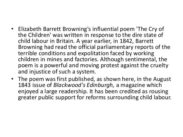 elizabeth barret brownings the cry of the children analysis Free barrett browning papers, essays by kate chopin and the cry of the children, by elizabeth barrett browning - abrams and greenblatt elizabeth barret.