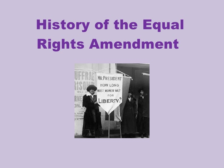 A study of the womens rights movement and the equal rights amendment