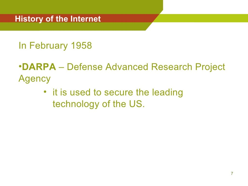 a history of the internet and darpa Internet history with a human face darpa-internet history internet timeline: 1836 - 1997 the internet has changed the way we currently communicate.