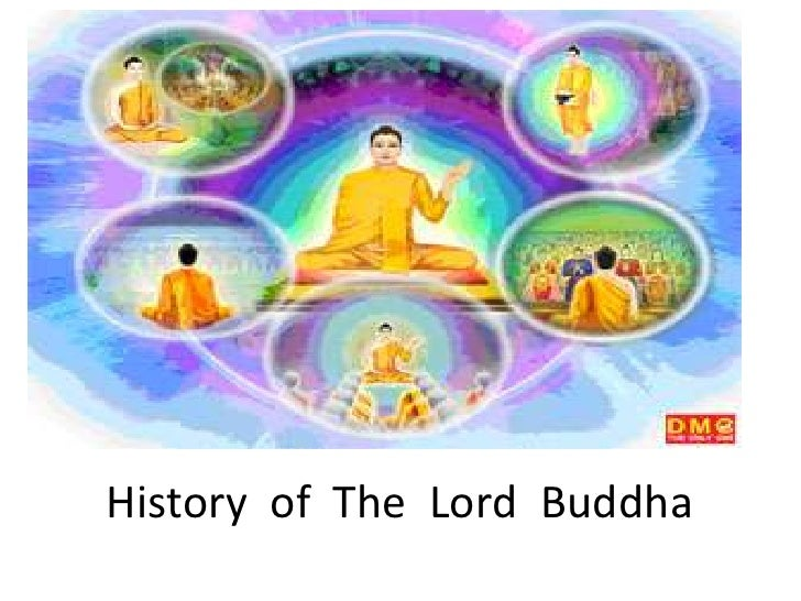 History of The Lord Buddha