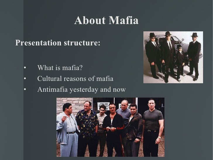 the origins and history of the popular crime organization the mafia Apulian or neapolitan forms of organized crime - should be dispelled • the mafia has a the history of the mafia is organization similar to the mafia.
