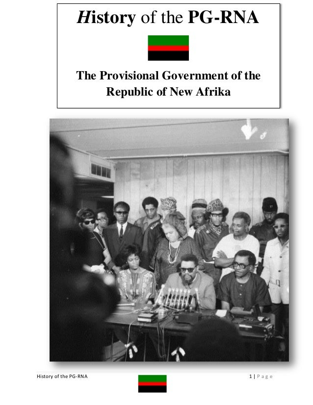 History of the PG-RNA                The Provisional Government of the                     Republic of New AfrikaHistory o...