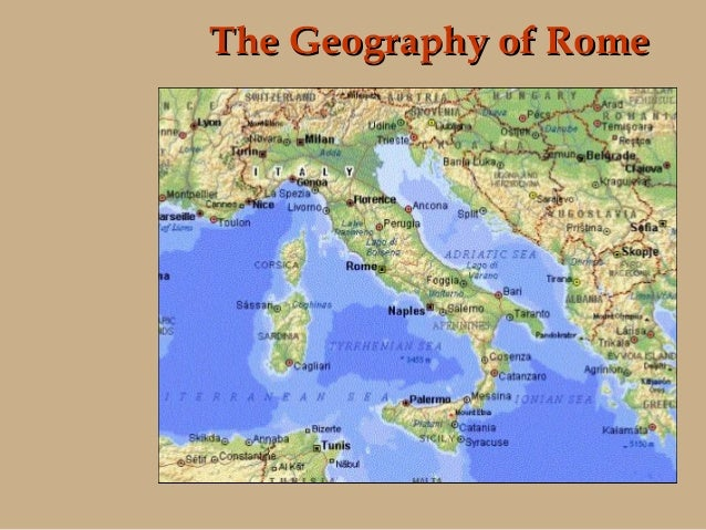 History Of The Roman Empire - Geography of rome