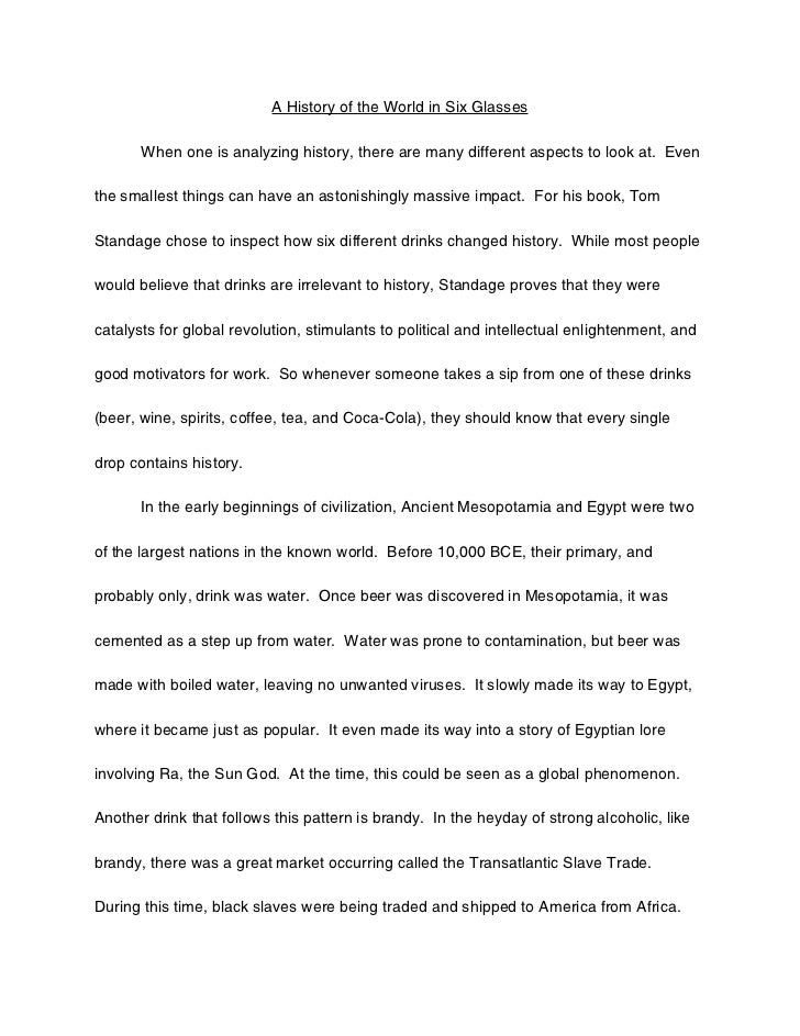 Essay About The World  Underfontanacountryinncom Essay On The World History Of The World In Six Glasses Essay World  Essay Proposal Example also Example Essay Papers  Essay Writing On Newspaper