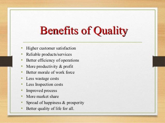 the benefits of total quality management in a business organization Total quality management 2 and benefits to all members of the organization and to society business and production process.