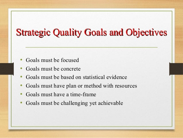 goals of total quality management Total quality management (tqm) and information quality management (iqm)  the goal of this study is to illustrate the links between tqm and iqm we will trace .